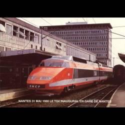 44 - Nantes le 31 mai 1986 - Le TGV inaugural en gare de Nantes avant son départ pour Le Croisic - Carte neuve