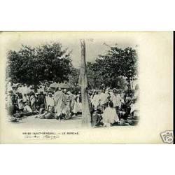 Haut-Senegal - Kayes - Le Marche