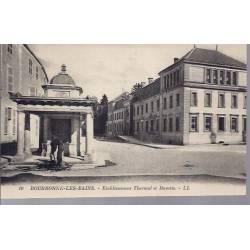 52 - Bourbonne les Bains - Ets Thermal et buvette