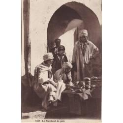 Algerie - Le marchand de pain