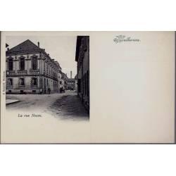 68 - Mulhouse - La rue Neuve - Non voyagé - Dos divisé