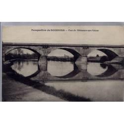02 - Perspective de Soissons - Pont de Villeneuve sur l'Aisne - Voyagé - Dos...