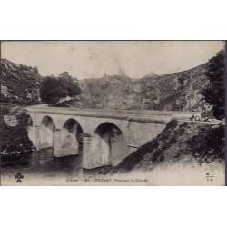 23 - Crozant - Pont sur le Creuse - Non voyagé - Dos non divisé...