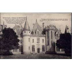 24 - Dordogne - Château de  Montaigne - Non voyagé - Dos divisé...