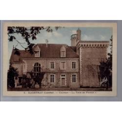 """40 - Hagetmau - Château """"La tour de France"""" - Non voyagé - Dos divisé..."""
