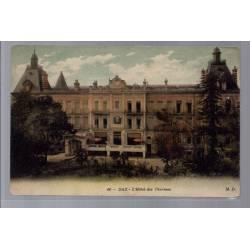 40 - Dax - l' Hôtel des Thermes - Non voyagé - Dos divisé...