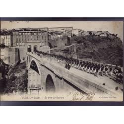 Algérie - Constantine - Régiment sur le pont El Kantara - 1905